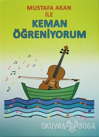 Mustafa Akan ile Keman Öğreniyorum