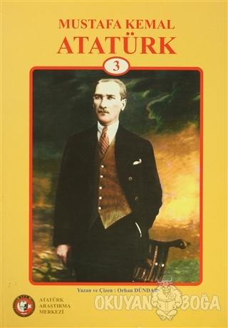 Mustafa Kemal Atatürk - 3