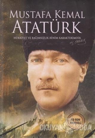 Mustafa Kemal Atatürk (Ciltli) - Kolektif - Nakkaş Yapım ve Prodüksiyo