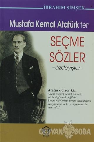 Mustafa Kemal Atatürk'ten Seçme Sözler - İbrahim Şimşek - Assos Yayınl