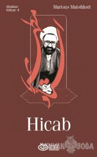 Mutahhari Külliyatı 6 - Hicab - Murtaza Mutahhari - Önsöz Yayıncılık