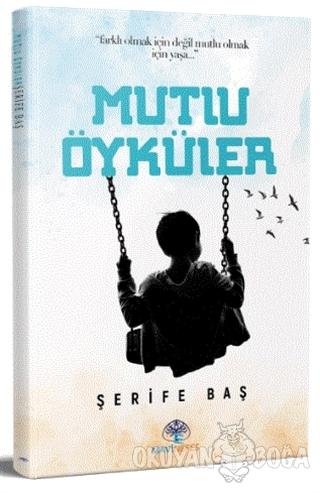 Mutlu Öyküler - Şerife Baş - Mavi Nefes Yayınları
