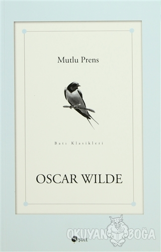 Mutlu Prens - Oscar Wilde - Şule Yayınları