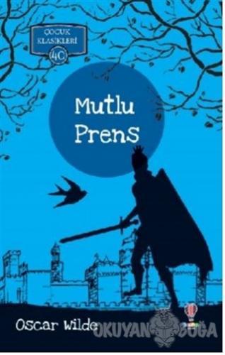 Mutlu Prens - Oscar Wilde - Dahi Çocuk Yayınları