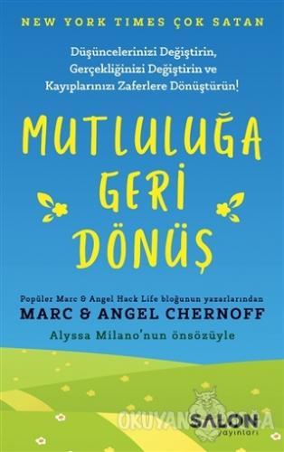 Mutluluğa Geri Dönüş - Angel Chernoff - Salon Yayınları