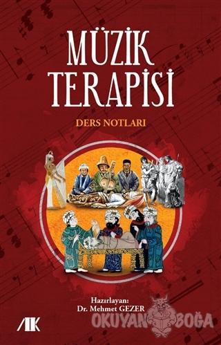 Müzik Terapisi Ders Notları - Mehmet Gezer - Akademik Kitaplar - Ders