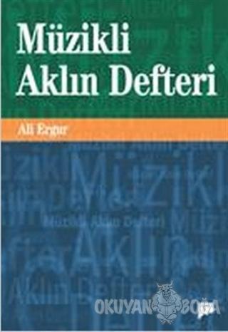 Müzikli Aklın Defteri - Ali Ergur - Pan Yayıncılık