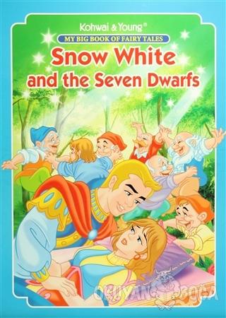 My Big Book Of Fairy Tales: Snow White and The Seven Dwarfs - Kolektif