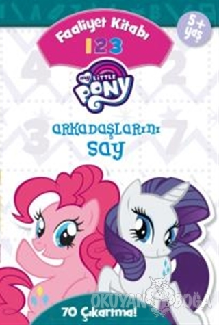 My Little Pony - Arkadaşlarını Say 1 2 3 Faaliyet Kitabı - Kolektif -