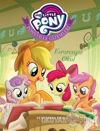 My Little Pony - Ponyville Gizemleri Esrarengiz Okul - Penumbra Quill