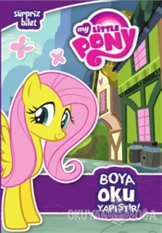 My Little Pony - Sürpriz Bilet : Boya Oku Yapıştır - Kolektif - Doğan