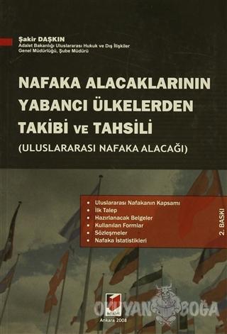 Nafaka Alacaklarının Yabancı Ülkelerden Takibi ve Tahsili - Şakir Daşk