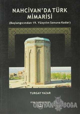 Nahcivan'da Türk Mimarisi