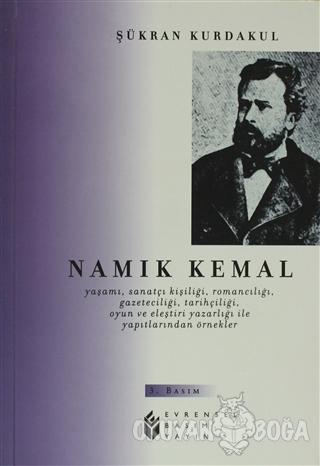 Namık Kemal - Şükran Kurdakul - Evrensel Basım Yayın