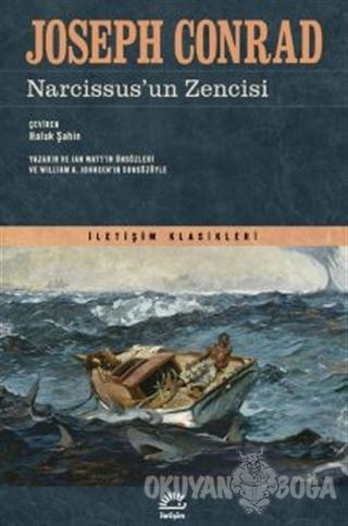 Narcissus'un Zencisi - Joseph Conrad - İletişim Yayınevi