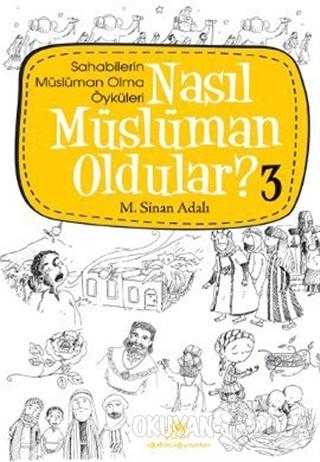 Nasıl Müslüman Oldular - 3