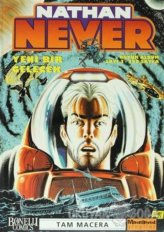 Nathan Never Büyük Albüm Sayı: 3 Yeni Bir Gelecek - Antonio Serra - Oğ