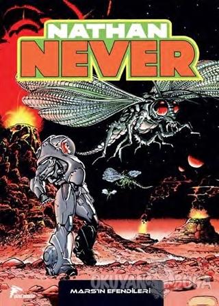Nathan Never Serisi 14 - Mars'ın Efendileri - Lisiero ve Cordone - Çiz
