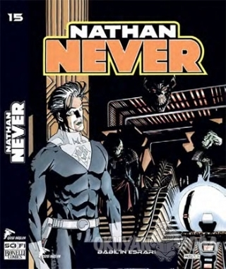 Nathan Never Serisi 15 / Babilin Esrarı - Bepi Vigna - Çizgi Düşler Ya