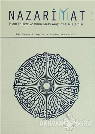Nazariyat - İslam Felsefe ve Bilim Tarihi Araştırmaları Dergisi Sayı: