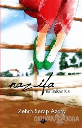 Nazifa - Zehra Serap Azbay - P Kitap Yayıncılık