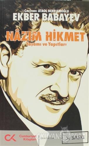 Nazım Hikmet - Ekber Babayev - Cumhuriyet Kitapları