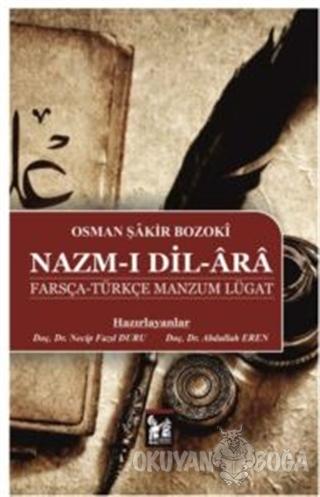 Nazm-ı Dil-Ara Farsça-Türkçe Manzum Lügat - Osman Şakir Bozoki - Altın