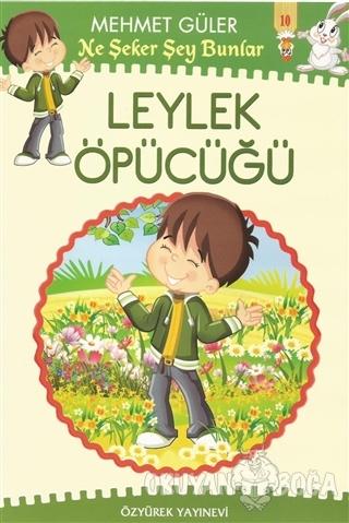 Ne Şeker Şey Bunlar 10 Kitap Takım - Mehmet Güler - Özyürek Yayınları
