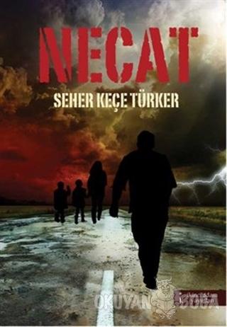 Necat - Seher Keçe Türker - İkinci Adam Yayınları