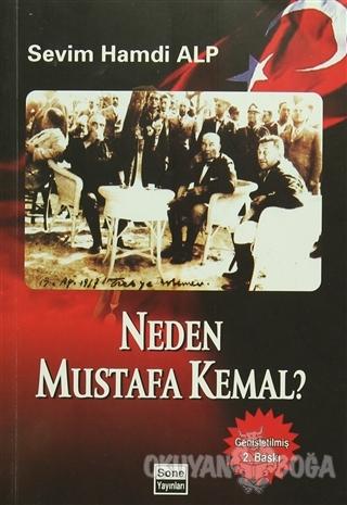 Neden Mustafa Kemal? - Sevim Hamdi Alp - Sone Yayınları