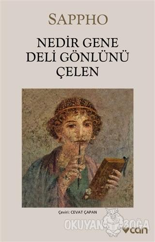 Nedir Gene Deli Gönlünü Çelen - Sappho - Can Yayınları