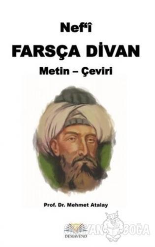 Nef'i Farsça Divan Metin - Çeviri - Mehmet Atalay - Demavend Yayınları