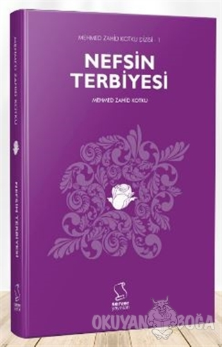 Nefsin Terbiyesi - Mehmed Zahid Kotku - Server Yayınları