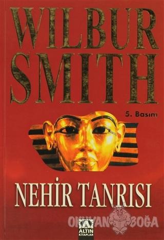 Nehir Tanrısı - Wilbur Smith - Altın Kitaplar