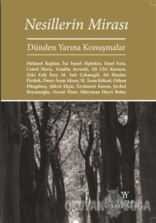 Nesillerin Mirası - Kolektif - Yazar Yayınları