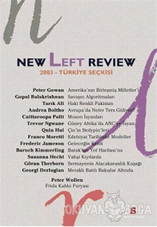 New Left Review 2003 Türkiye Seçkisi - Kolektif - Agora Kitaplığı