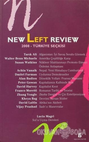 New Left Review 2008 Türkiye Seçkisi - Kolektif - Agora Kitaplığı