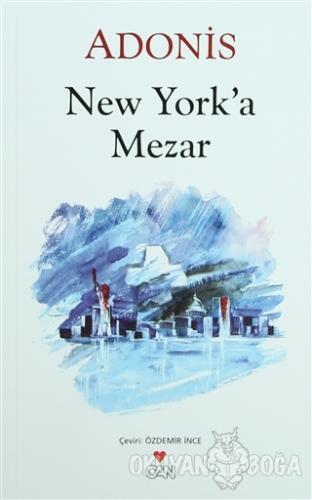 New York'a Mezar - Adonis - Can Yayınları