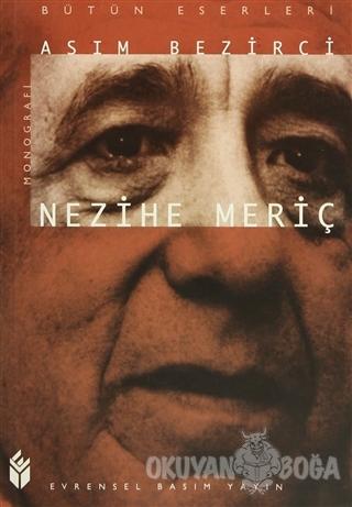 Nezihe Meriç - Asım Bezirci - Evrensel Basım Yayın