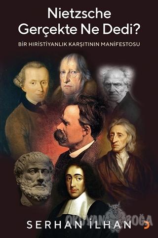 Nietzsche Gerçekte Ne Dedi?
