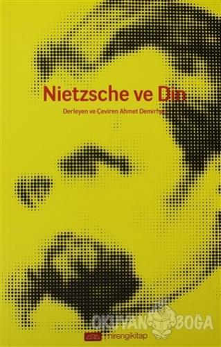 Nietzsche ve Din - Derleme - Nirengikitap