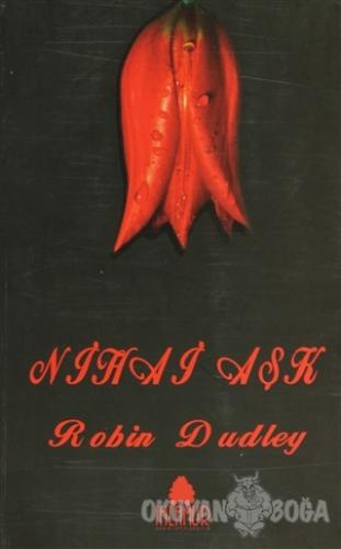 Nihai Aşk - Robin Dudley - Ihlamur Kitap