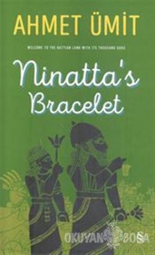 Ninatta's Bracelet (Ciltli) - Ahmet Ümit - Everest Yayınları