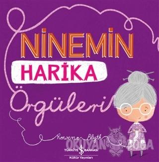 Ninemin Harika Örgüleri - Rowena Blyth - İş Bankası Kültür Yayınları