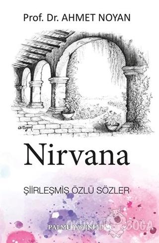 Nirvana - Ahmet Noyan - Palme Yayıncılık - Akademik Kitaplar