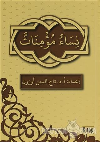 Nisaün-Müminatün - Tacettin Uzun - Kitap Dünyası