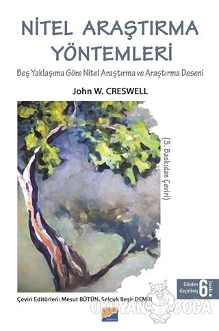 Nitel Araştırma Yöntemleri - John W. Creswell - Siyasal Kitabevi - Aka
