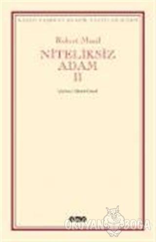 Niteliksiz Adam 2 - Robert Musil - Yapı Kredi Yayınları