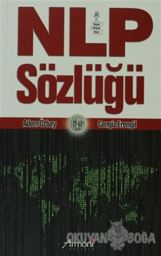 NLP Sözlüğü - Adem Özbay - Armoni Yayıncılık