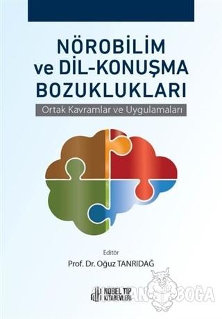 Nörobilim ve Dil - Konuşma Bozuklukları - Oğuz Tanrıdağ - Nobel Tıp Ki